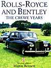 Rossfeldt: Rolls-Royce and Bentley / From the Dawn of the 20th Century into the new Millennium