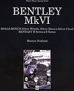 Bentley Mark VI, Rolls-Royce Silver Wraith, Silver Dawn & Silver Cloud, Bentley R-Series & S-Serie
